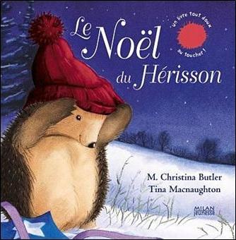 Le Noël du hérisson de Christina Butler et Tina MacNaughton