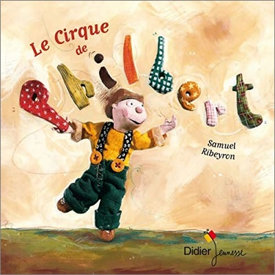 Le cirque de Philbert de Samuel Ribeyron