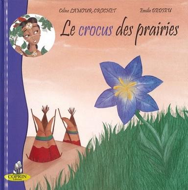 Le crocus des prairies de Céline Lamour-Crochet