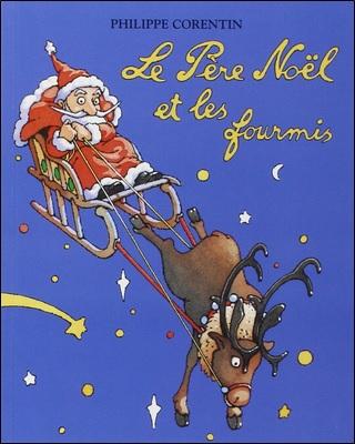 Le Père Noël et les fourmis de Philippe Corentin