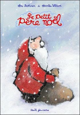 Le petit Père Noël d'Anu Stohner et Henrike Wilson