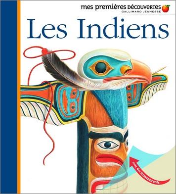 Mes premières découvertes : Les indiens