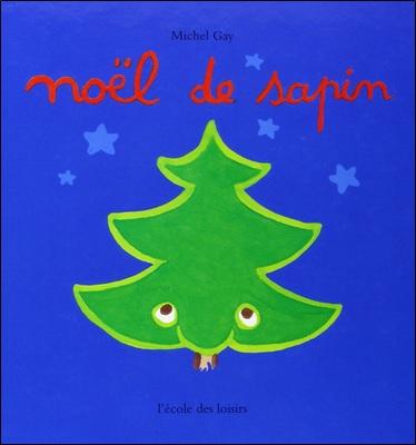 Noël de sapin de Michel Gay