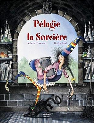Pélagie la sorcière de Valérie Thomas et Korky Paul