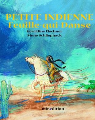 Petite indienne Feuille-qui-danse de Géraldine Elschner