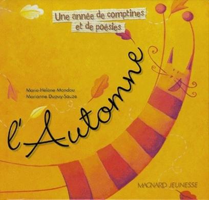 Une année de comptines et de poésies : l'automne de Marie Helene Mondou