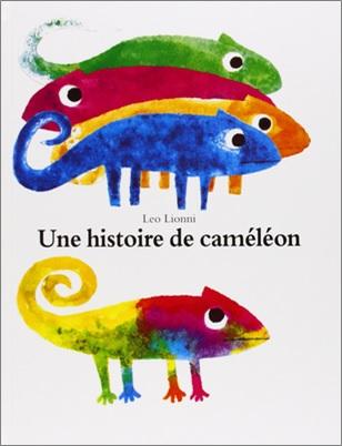 Une histoire de caméléon de Léo Lionni