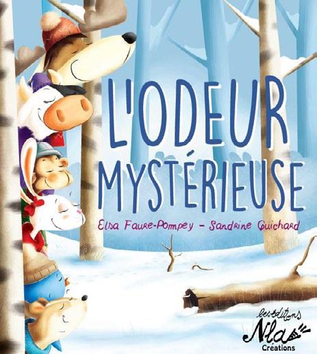 L'odeur mystérieuse d'Elsa Faure-Pompey et Sandrine Guichard aux éditions NLA Créations