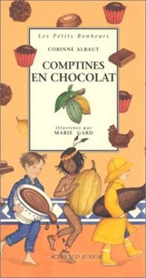 Comptines en chocolat de Corinne Albaut