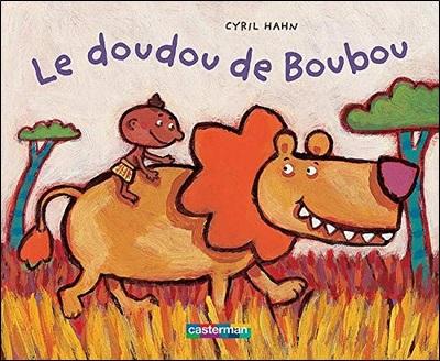 Le doudou de Boubou de Cyril Hahn