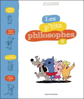Les p'tits philosophes 2 de Pomme d'api de Sophie Furlaud et Jean-Charles Pettier