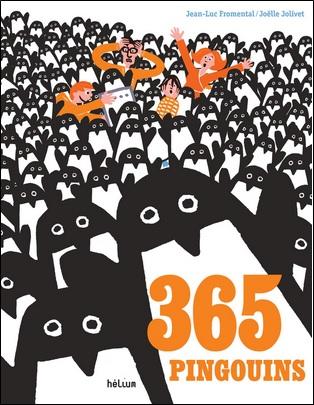 365 pingouins de Jean-Luc Fromental et Joëlle Jolivet