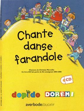 Chante danse farandole, Chansons de Christian Merveille