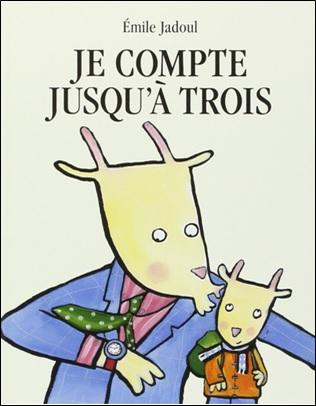 Je compte jusqu'à trois d'Emile Jadoul