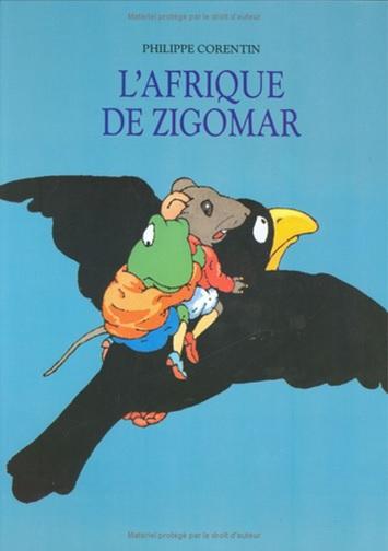 L'Afrique de Zigomar de Philippe Corentin