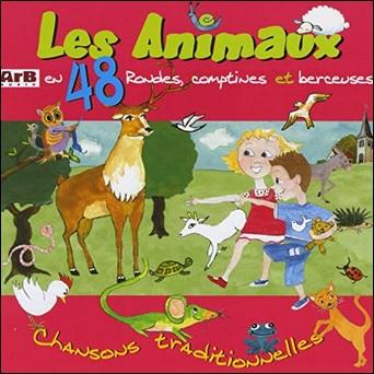 Les animaux en 48 rondes, comptines et berceuses