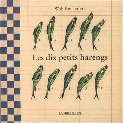Les dix petits harengs de Wolf Erlbruch