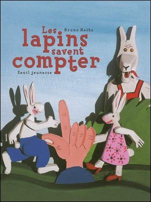 Les lapins savent compter de Bruno Heitz