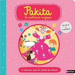 Pakita la maîtresse magique, 15 chansons pour la rentrée des classes