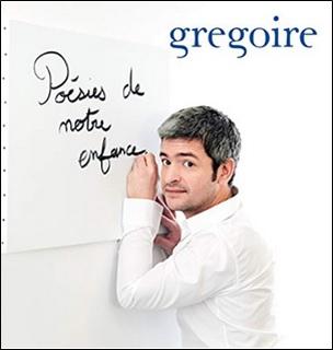 Poésies de notre enfance de Grégoire, le cartable rêveur