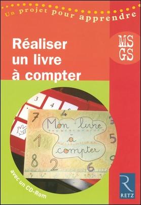 Réaliser un livre à compter (+ CD-Rom) d'Elizabeth Trésallet, Retz