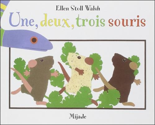 Une, deux, trois souris d'Ellen Stoll Walsh