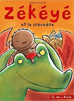 Zékéyé et le crocodile de Nathalie Dieterlé