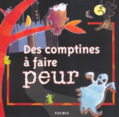 Des comptines à faire peur de Karine-Marie Amiot et Claire Renaud