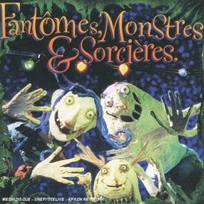 Compilation Fantômes, monstres et sorcières