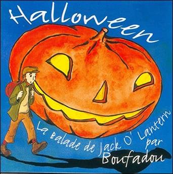 Halloween La balade de Jack O'Lantern de Boufadou