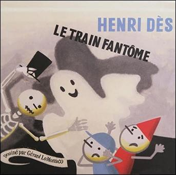 Le train fantôme d'Henri Dès