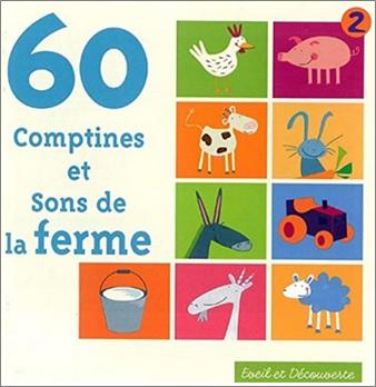 60 comptines et sons de la ferme