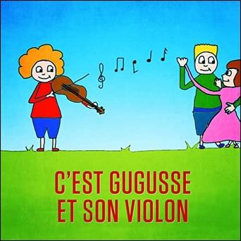 C'est Gugusse et son violon de Mister Toony