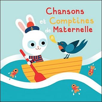 Chansons et comptines de maternelle de Francine Chantereau