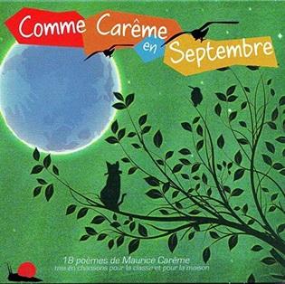 Comme Carême en septembre, 18 poèmes de Maurice Carême