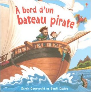 A bord d'un bateau pirate de Sarah Courtauld et Benji Davies