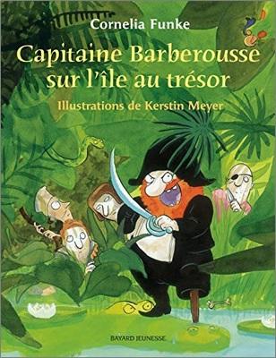 Capitaine Barberousse sur l île au trésor de Cornelia Funke et Kerstin Meyer