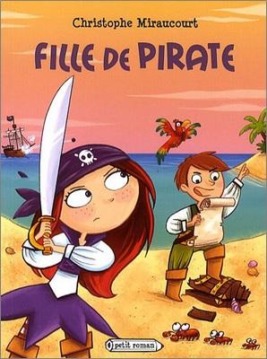 Fille de pirate de Christophe Miraucourt