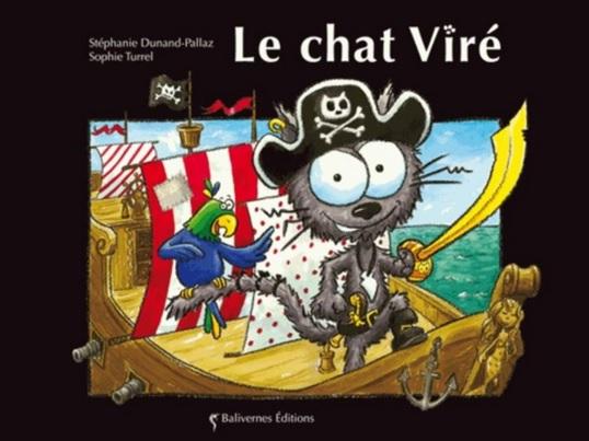 Le chat viré de Stéphanie Dunand-Pallaz et Sophie Turrel