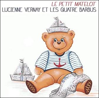 Le petit matelot de Lucienne Vernay et les quatre barbus