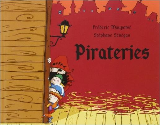Pirateries de Frédéric Maupome et Stéphane Senegas