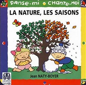 Danse-mi, chante-moi, La nature Les saisons de Jean Naty-Boyer