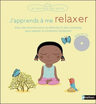 J'apprends à me relaxer de Gilles Diederichs et Nathalie Choux