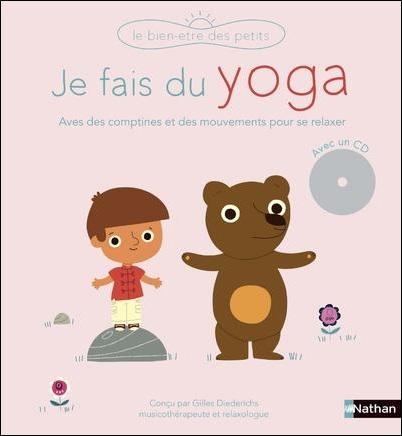 Je fais du yoga de Gilles Diederichs et Marion Billet