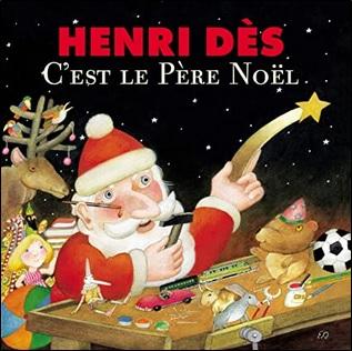 C'est le Père Noël Henri Dès