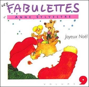 Les fabulettes Volume 9 d'Anne Sylvestre : Joyeux Noël