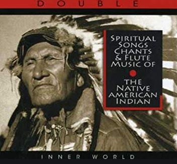 The Native American Indian, Spiritual Songs Chants and Flute