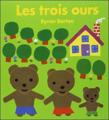 Les trois ours de Byron Barton