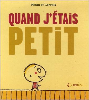 Quand j'étais petit de Pittau et Gervais