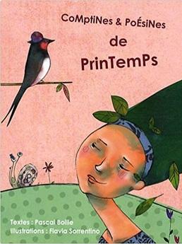 Comptines et poesines de printemps Pascal Boille